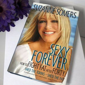 Book | Hardcover | Suzanne Somers - Sexy Forever..